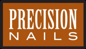 Precision Nails